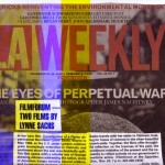 Review of Which Way is East and Investigation of a Flame in LA Weekly