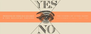 Yes no Lynne Sachs Poster Third Man Records Nashville