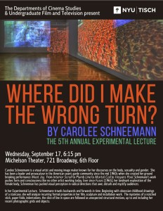 Carolee Schneemann Experimental Lecture Sept 17 2014